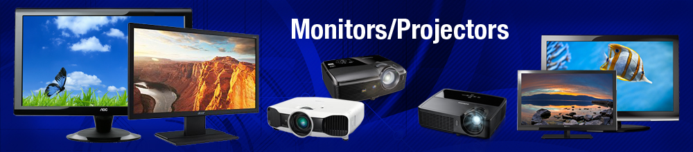 Monitors/Projectors